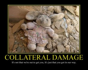 collateral_damage_motivational_poster_by_davinci41-d6ucjq5